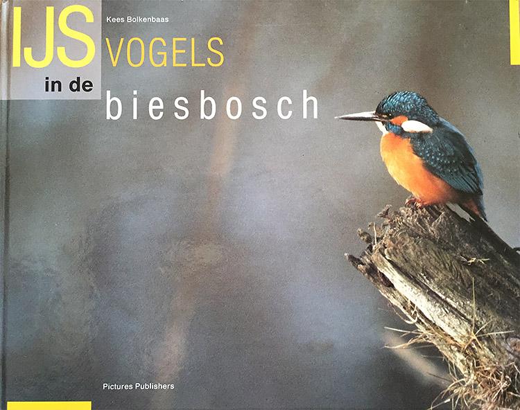 Het boek 'IJsvogels in de Biesbosch' van Kees Bolkenbaas