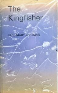 Het boek 'The Kingfisher' van Rosemary Eastman